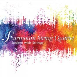 fairmount string quartet spoken with strings